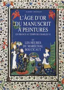 L'Age d'Or du manuscrit à peintures