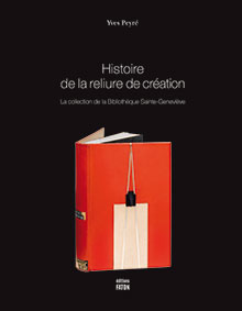 HISTOIRE DE LA RELIURE DE CREATION <br/>La collection de la B.S-G