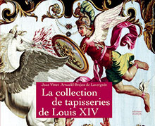 LA COLLECTION DE TAPISSERIES DE LOUIS XIV