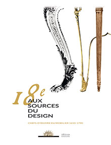 LE 18e AUX SOURCES DU DESIGN