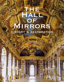 Hall of the Mirrors , history and restoration
