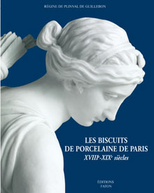 LES BISCUITS DE PORCELAINE DE PARIS